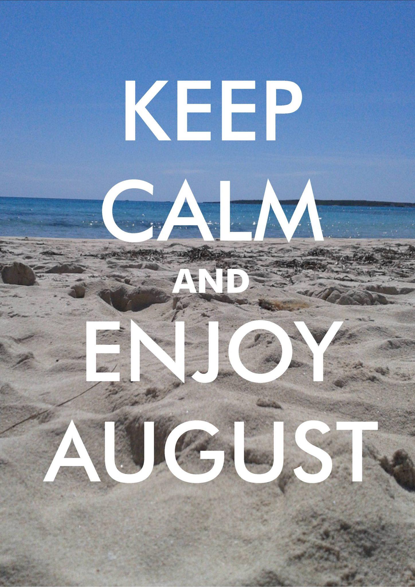 Y este Agosto…